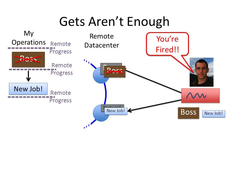 Remote Datacenter Boss Portugal! Gets Arent Enough Remote Progress Remote Progress Remote Progress My Operations New Job! Boss Portugal! Boss New Job!