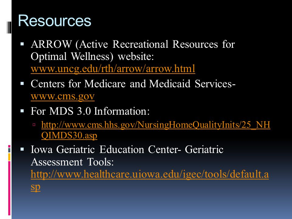 Resources ARROW (Active Recreational Resources for Optimal Wellness) website: www.uncg.edu/rth/arrow/arrow.html www.uncg.edu/rth/arrow/arrow.html Cent