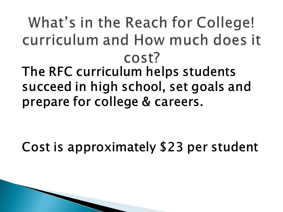 The RFC curriculum helps students succeed in high school, set goals and prepare for college & careers.