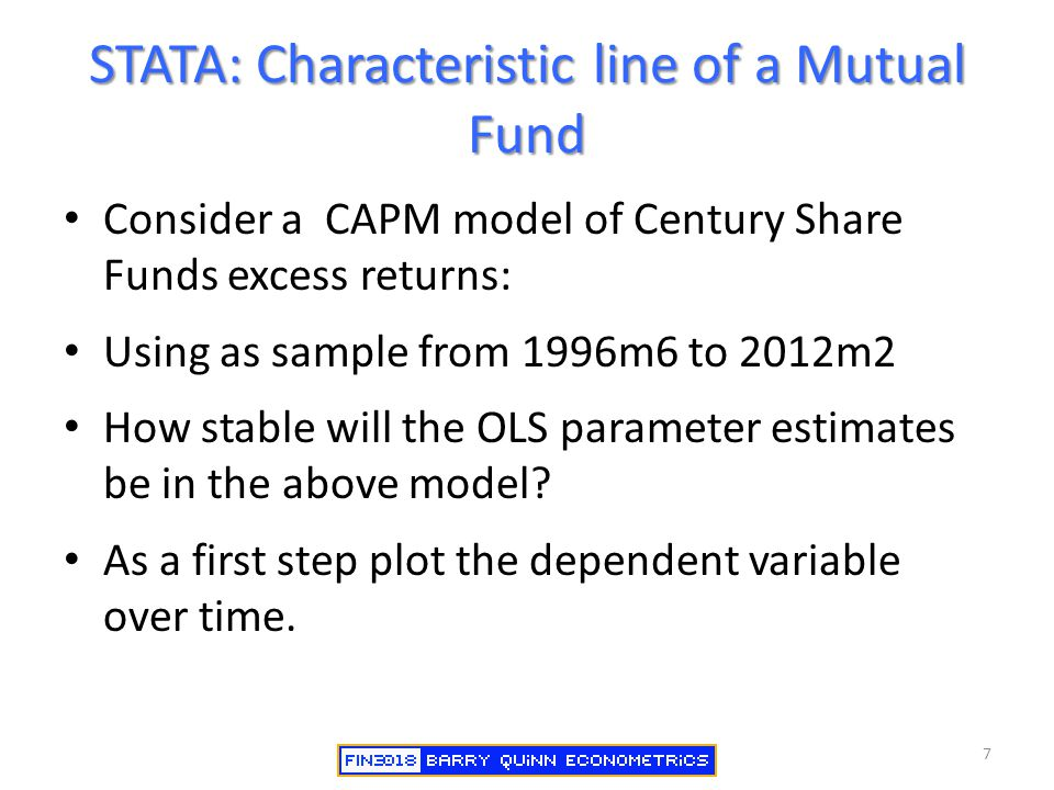 STATA: Characteristic line of a Mutual Fund Consider a CAPM model of Century Share Funds excess returns: Using as sample from 1996m6 to 2012m2 How sta