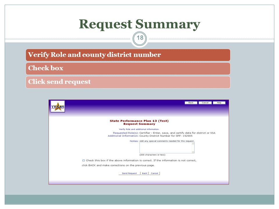 Request Summary Verify Role and county district numberCheck boxClick send request 18