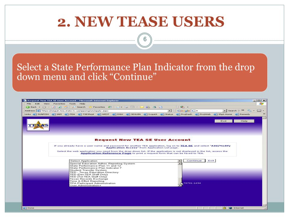 Select a State Performance Plan Indicator from the drop down menu and click Continue 2.