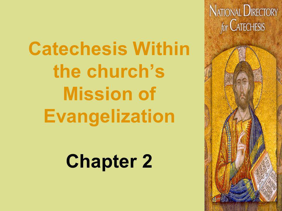 Catechesis Within the churchs Mission of Evangelization Chapter 2