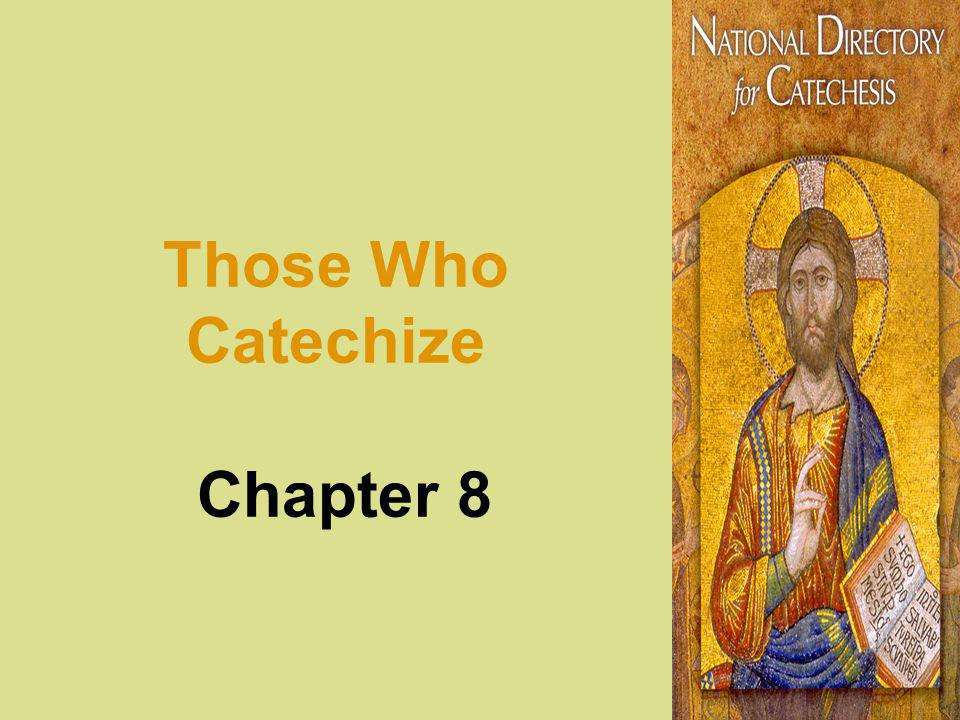 Those Who Catechize Chapter 8