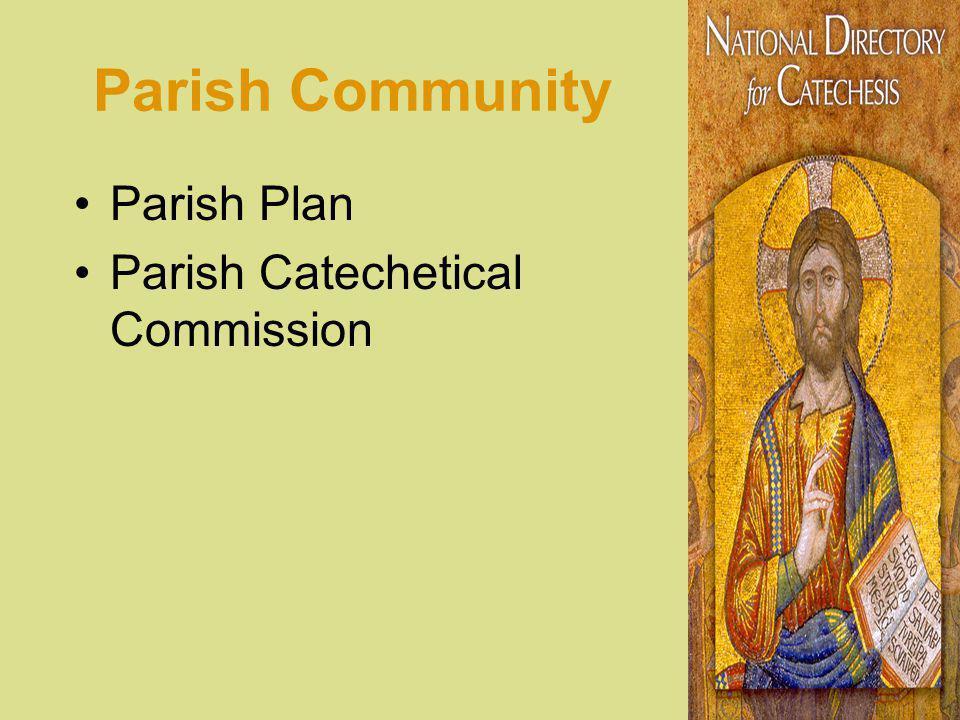 Parish Community Parish Plan Parish Catechetical Commission