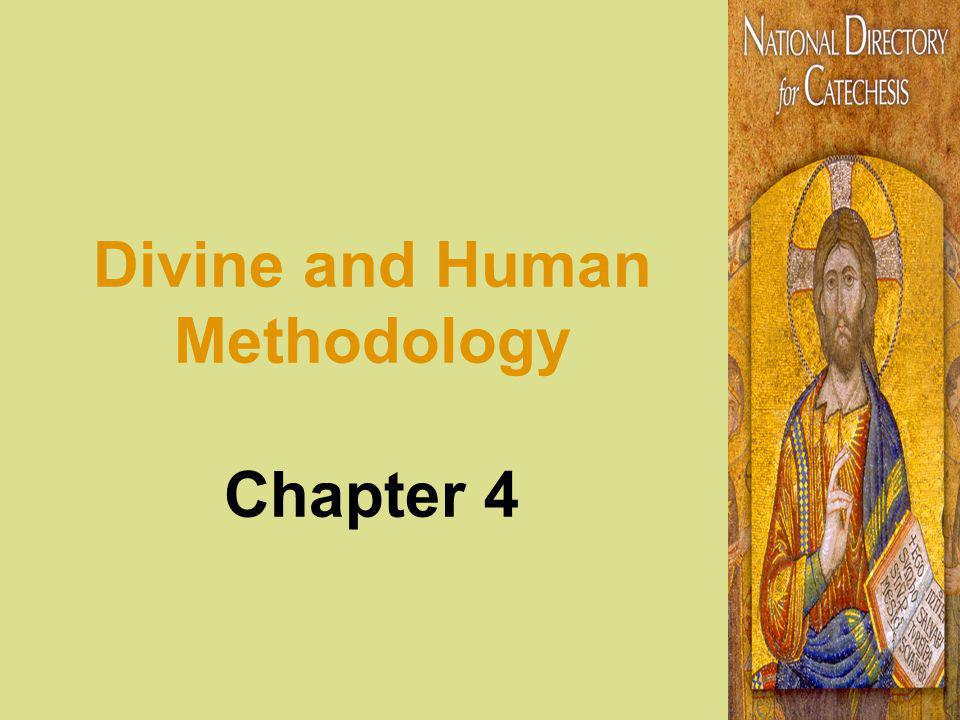 Divine and Human Methodology Chapter 4