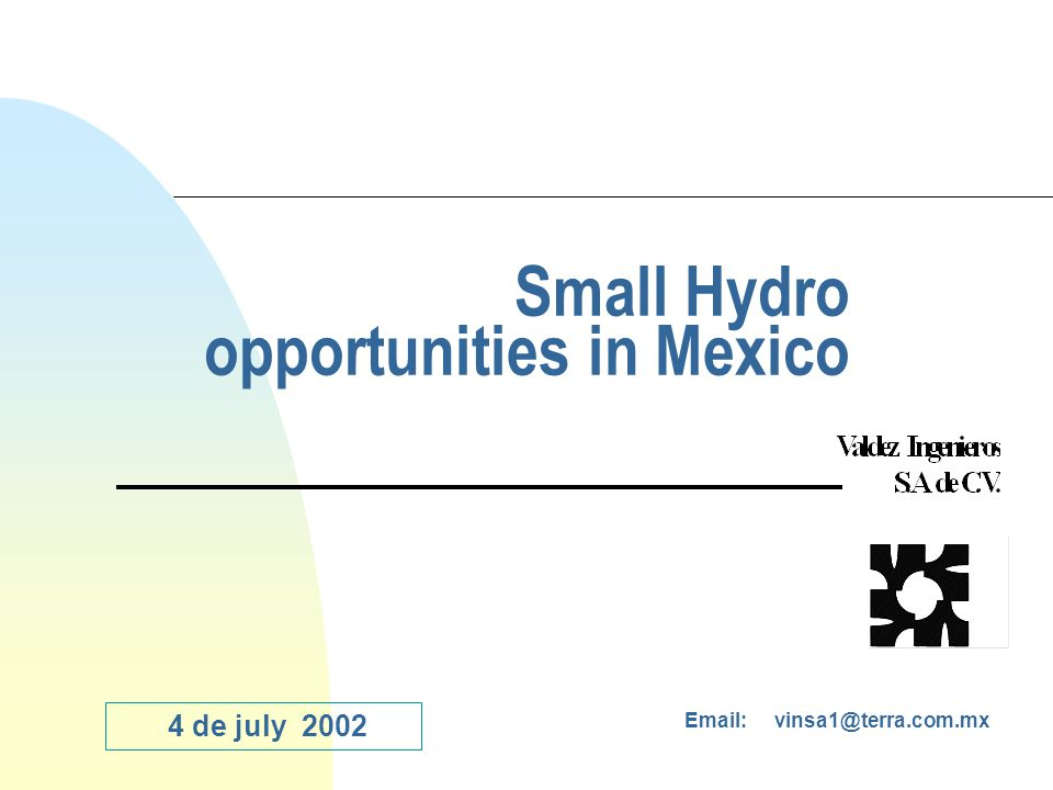 Since 1992 the new electric legislation in Mexico allows the self consuming figure for private ownes.