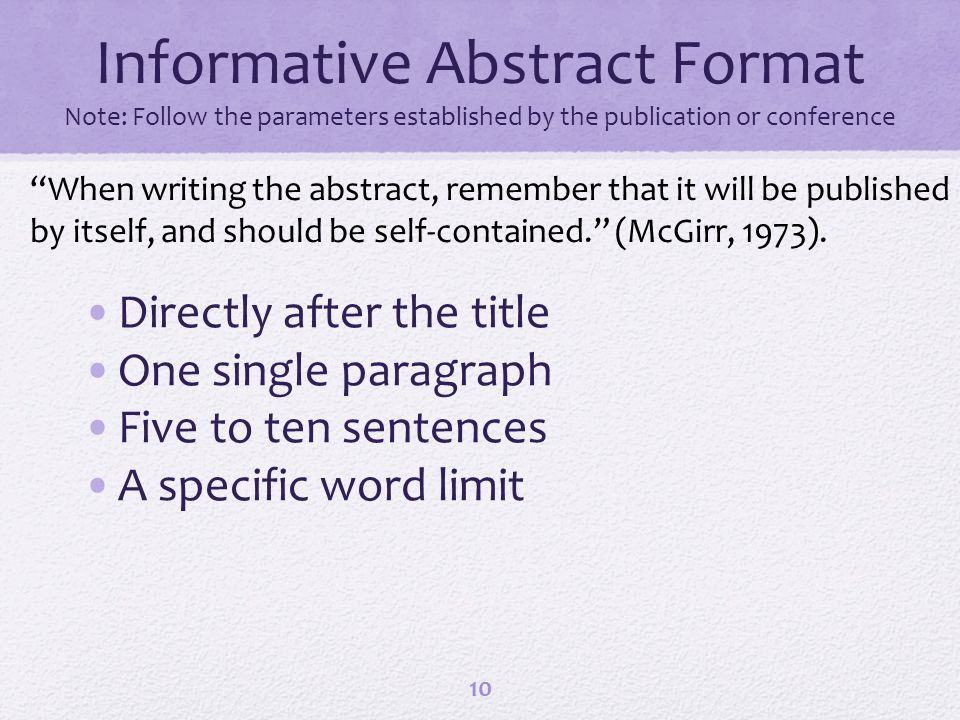 Informative Abstract Format Note: Follow the parameters established by the publication or conference Directly after the title One single paragraph Fiv