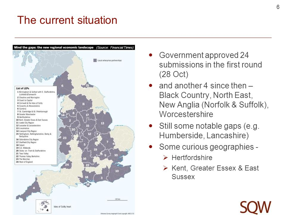 6 The current situation Government approved 24 submissions in the first round (28 Oct) and another 4 since then – Black Country, North East, New Anglia (Norfolk & Suffolk), Worcestershire Still some notable gaps (e.g.