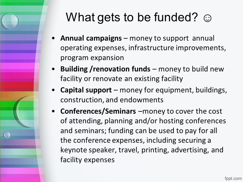 What gets to be funded.