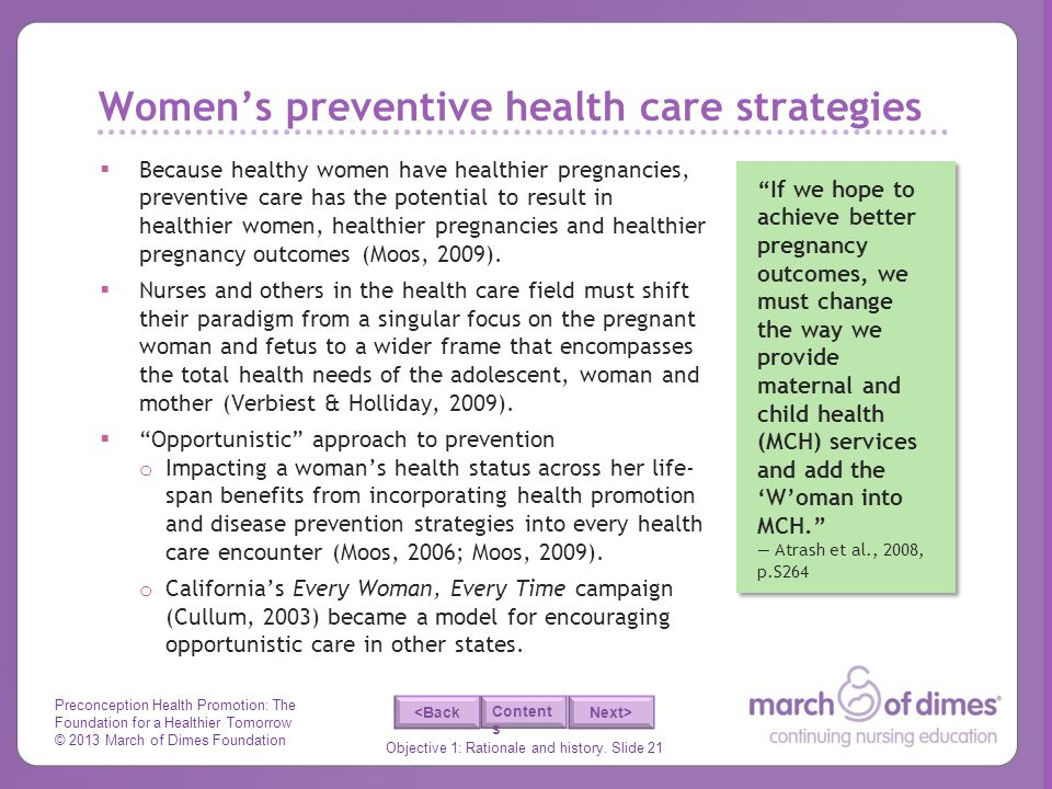 Preconception Health Promotion: The Foundation for a Healthier Tomorrow © 2013 March of Dimes Foundation Objective 1: Rationale and history. Slide 21