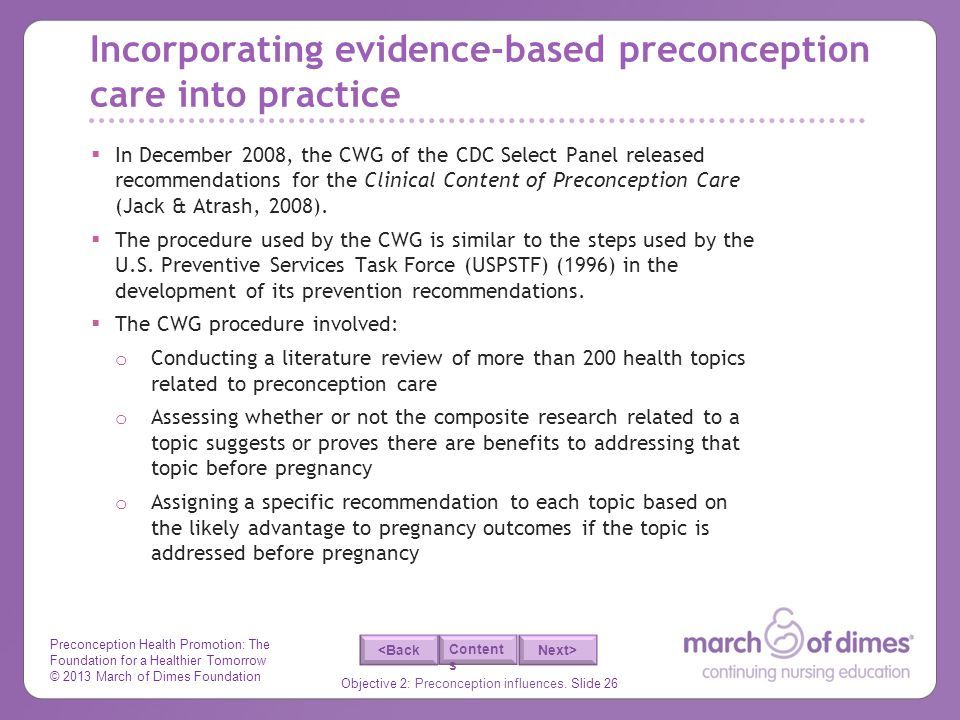 Preconception Health Promotion: The Foundation for a Healthier Tomorrow © 2013 March of Dimes Foundation Objective 2: Preconception influences.