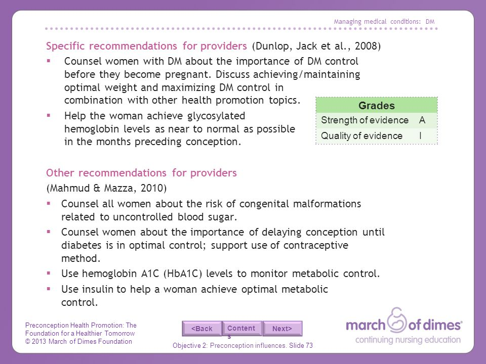 Preconception Health Promotion: The Foundation for a Healthier Tomorrow © 2013 March of Dimes Foundation Objective 2: Preconception influences. Slide