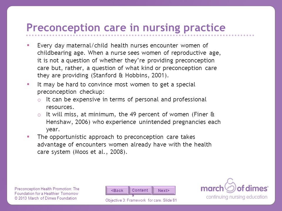 Preconception Health Promotion: The Foundation for a Healthier Tomorrow © 2013 March of Dimes Foundation Objective 3: Framework for care.