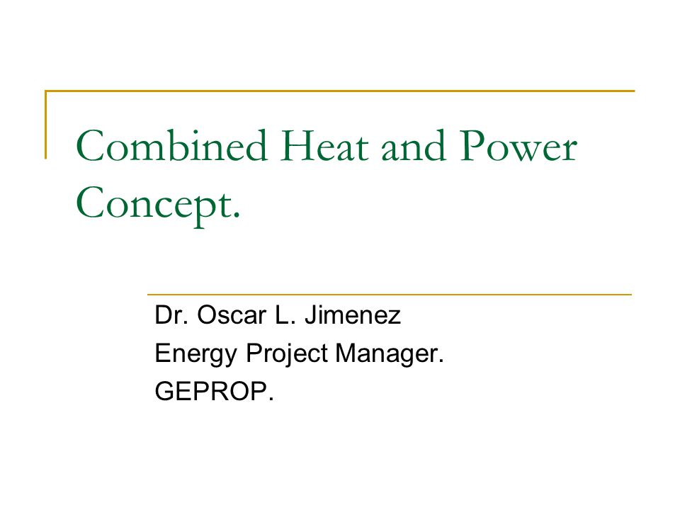 CHP operating cost comprise: -Fuel for the prime mover, and for supplementary and auxiliary firing if applicable.