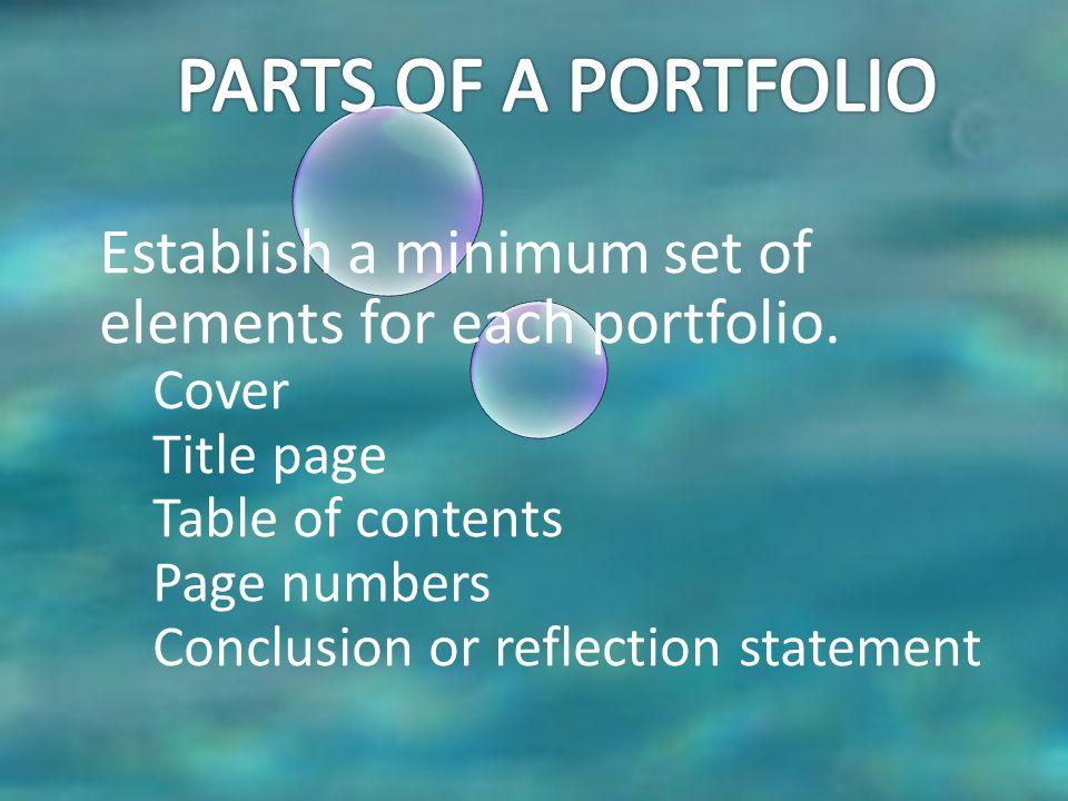 Establish a minimum set of elements for each portfolio.