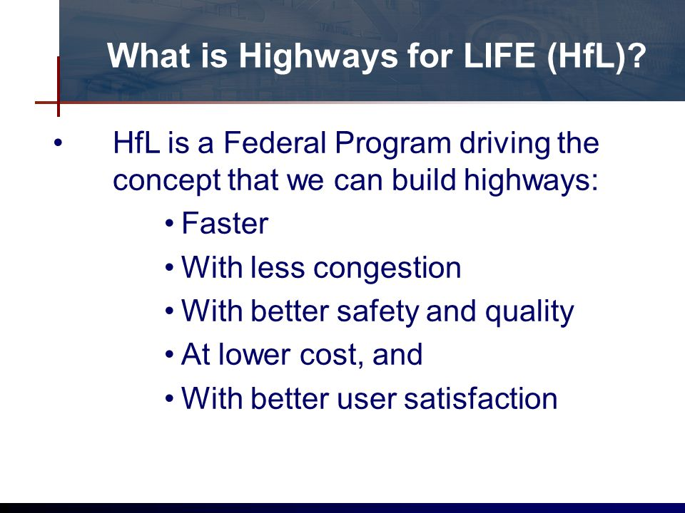 What is Highways for LIFE (HfL).