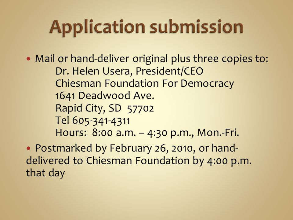 Mail or hand-deliver original plus three copies to: Dr.