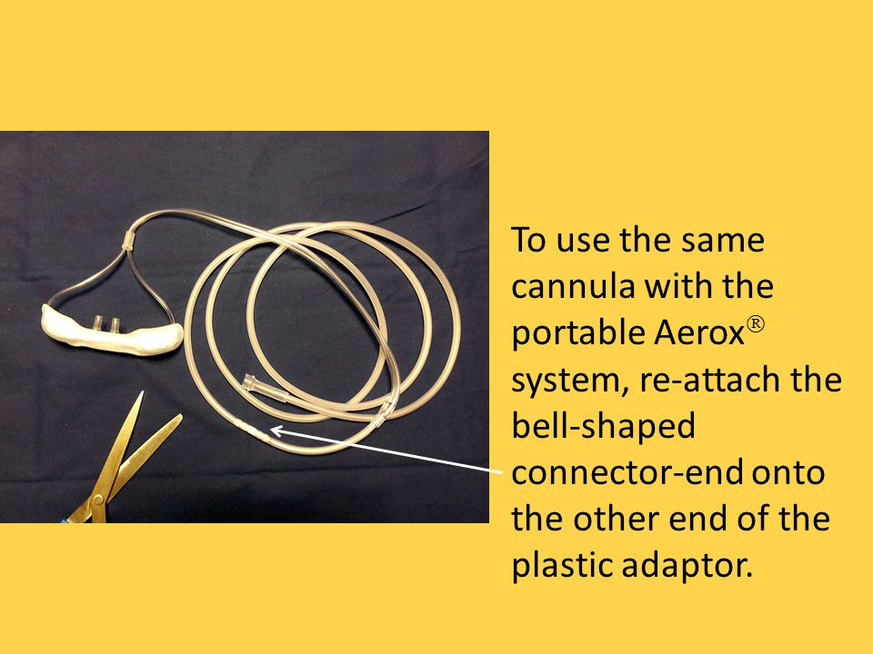To use the same cannula with the portable Aerox system, re-attach the bell-shaped connector-end onto the other end of the plastic adaptor.
