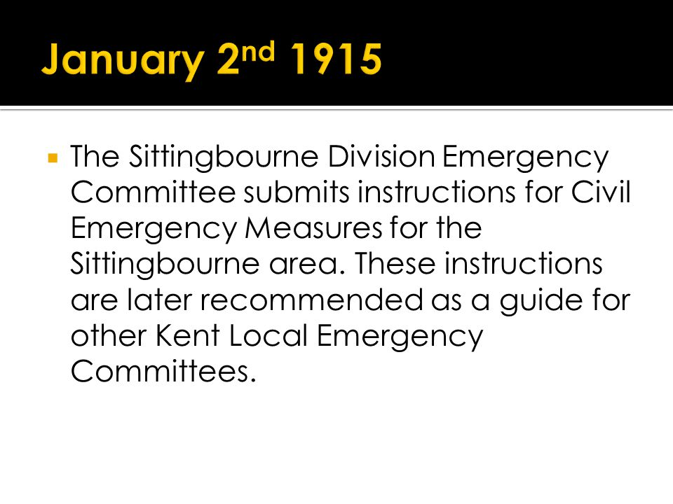 The Sittingbourne Division Emergency Committee submits instructions for Civil Emergency Measures for the Sittingbourne area.