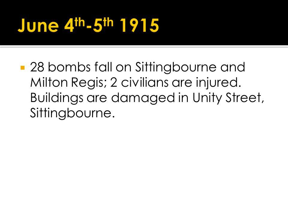 28 bombs fall on Sittingbourne and Milton Regis; 2 civilians are injured.