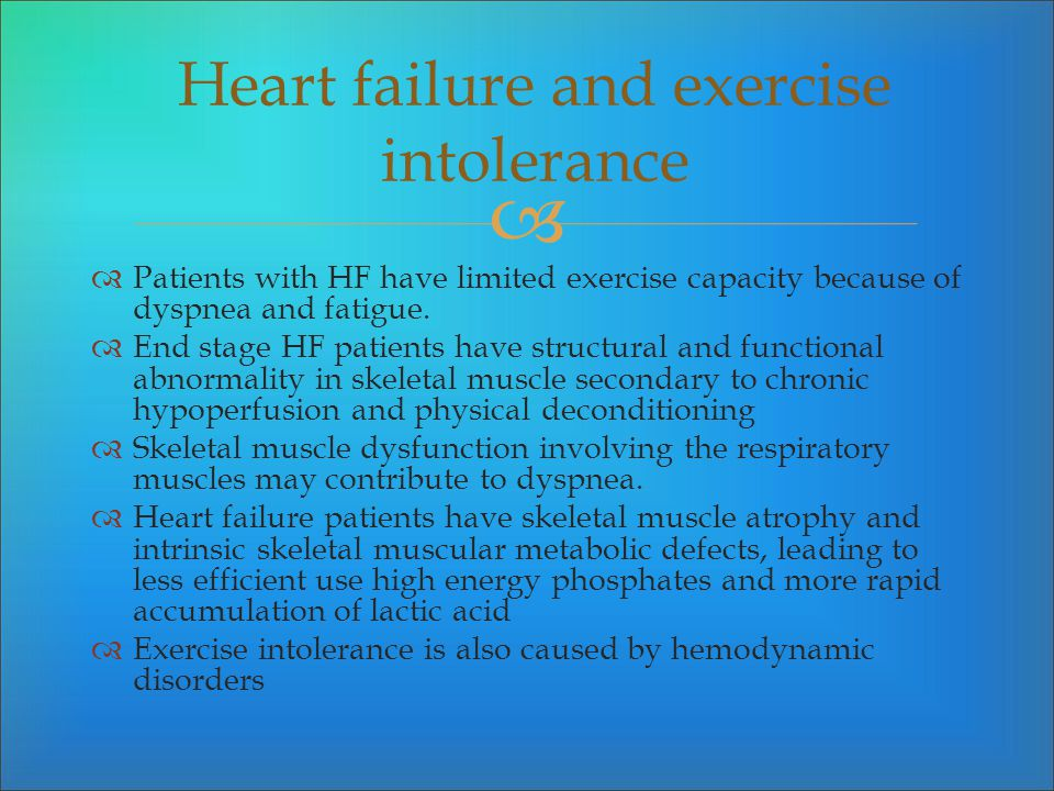 Patients with HF have limited exercise capacity because of dyspnea and fatigue. End stage HF patients have structural and functional abnormality in sk