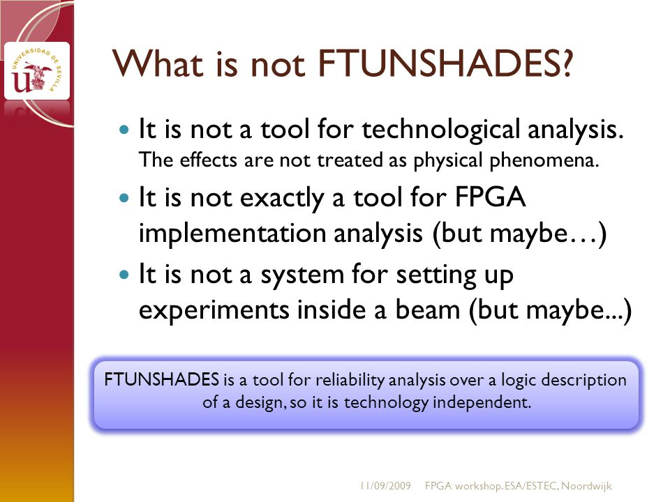 What is not FTUNSHADES. It is not a tool for technological analysis.