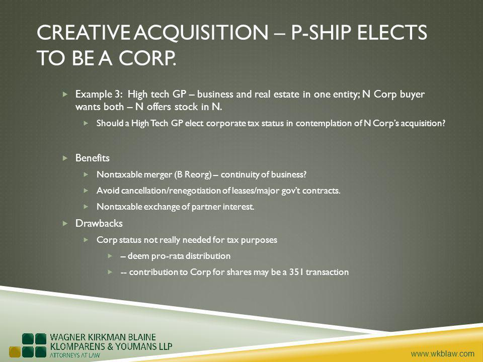 www.wkblaw.com CREATIVE ACQUISITION – P-SHIP ELECTS TO BE A CORP.