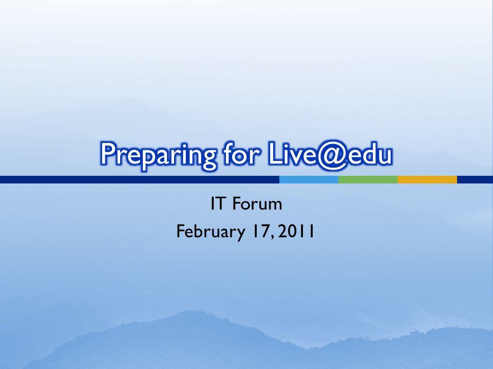 IT Forum February 17, 2011