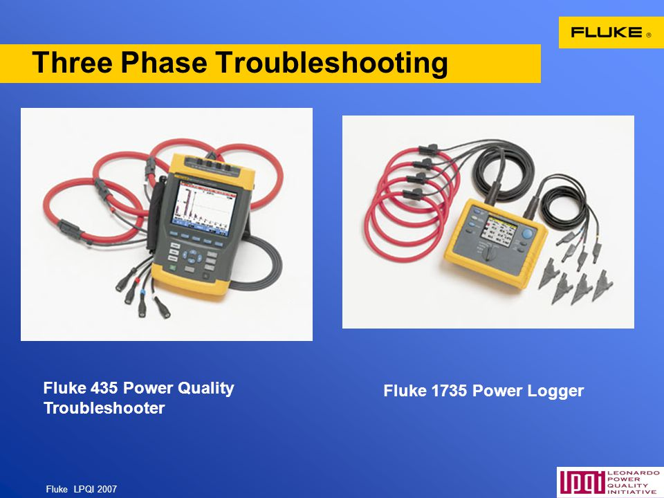 Fluke LPQI 2007 71 Three Phase Troubleshooting Fluke 435 Power Quality Troubleshooter Fluke 1735 Power Logger