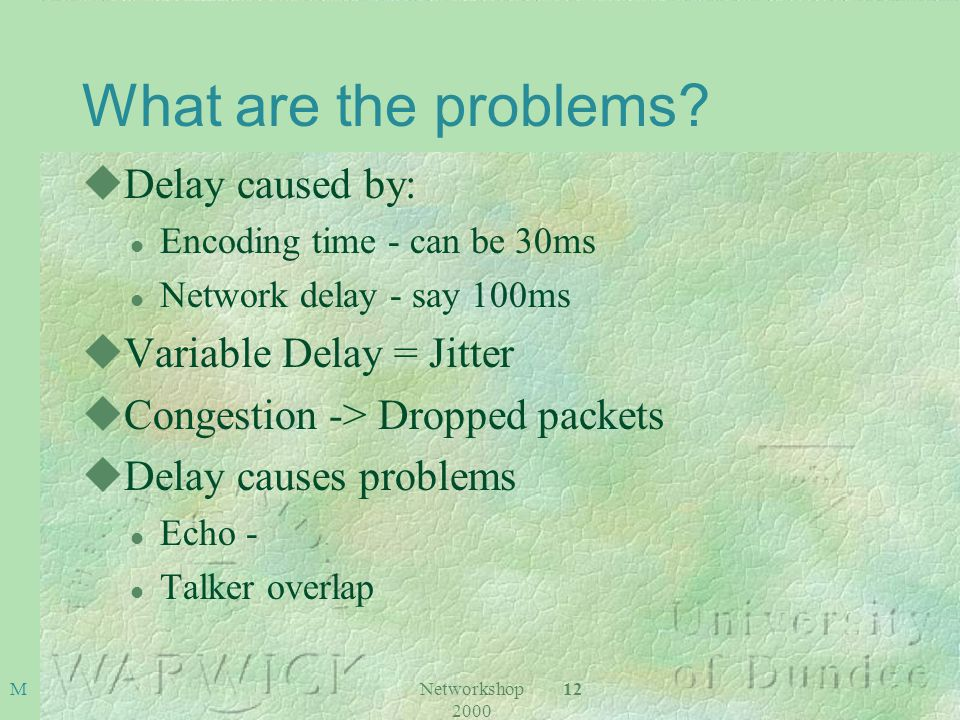 Networkshop 2000 12 M What are the problems.