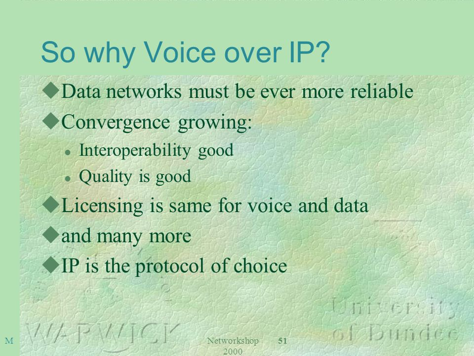 Networkshop 2000 51M So why Voice over IP.