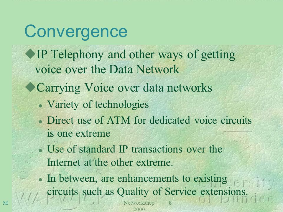 Networkshop 2000 9M What is Convergence.uPayload convergence e.g.