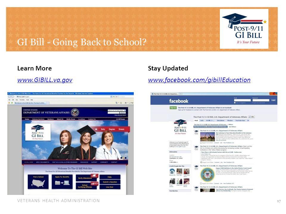 VETERANS HEALTH ADMINISTRATION GI Bill - Going Back to School.
