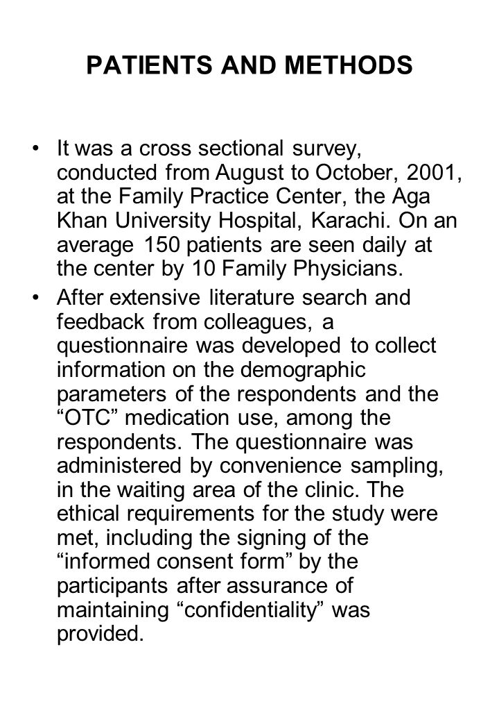 PATIENTS AND METHODS It was a cross sectional survey, conducted from August to October, 2001, at the Family Practice Center, the Aga Khan University Hospital, Karachi.