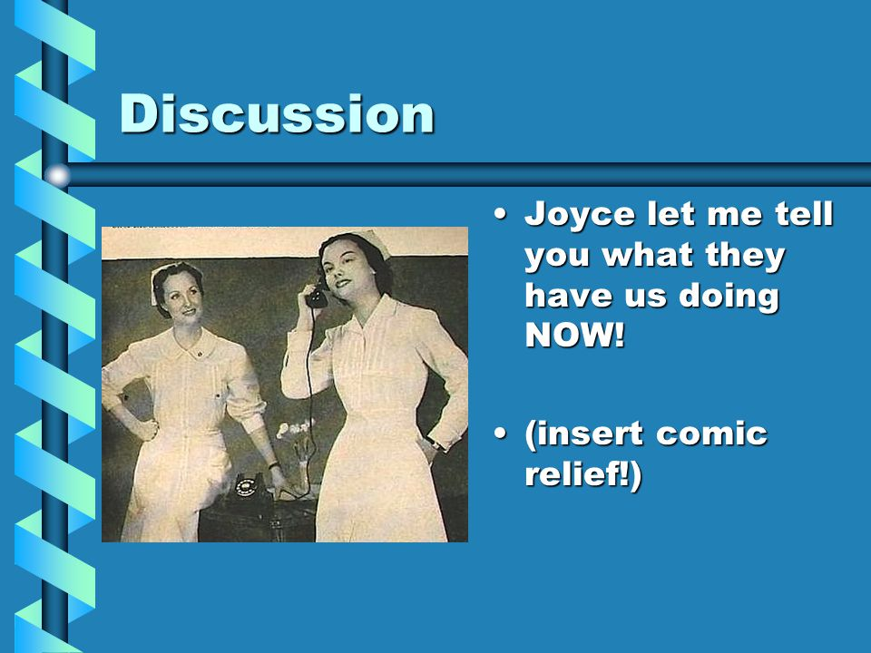 Discussion Joyce let me tell you what they have us doing NOW! (insert comic relief!)