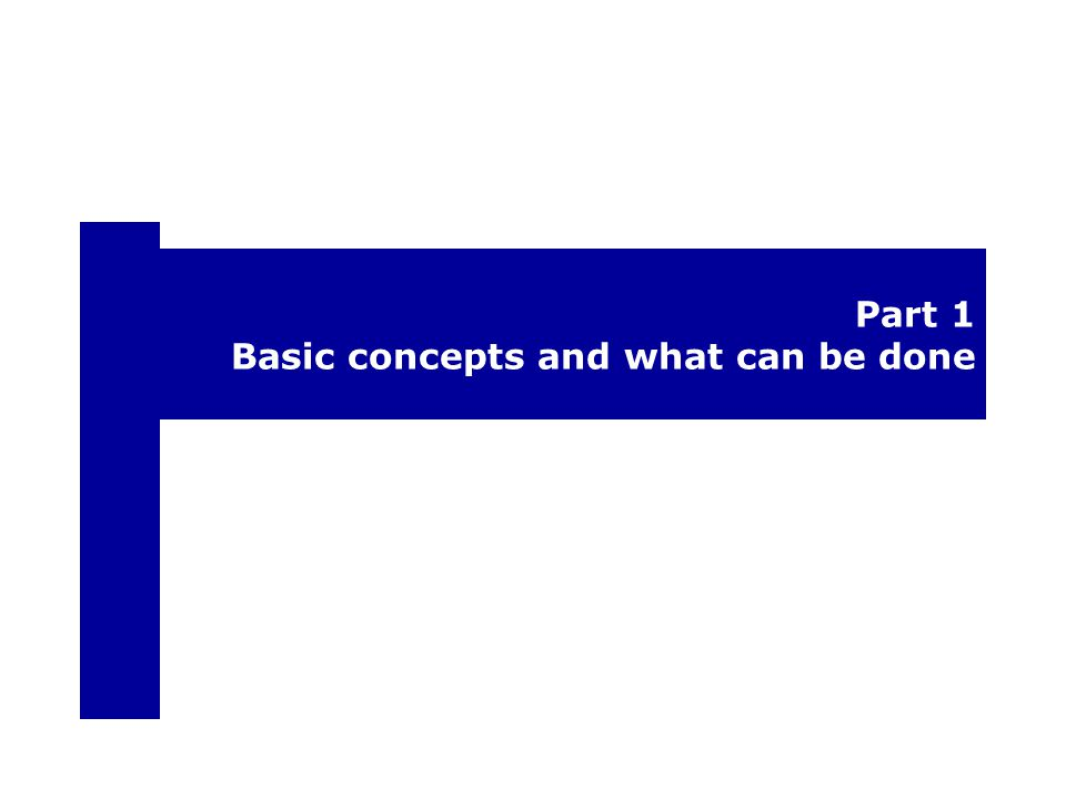 Part 1 Basic concepts and what can be done