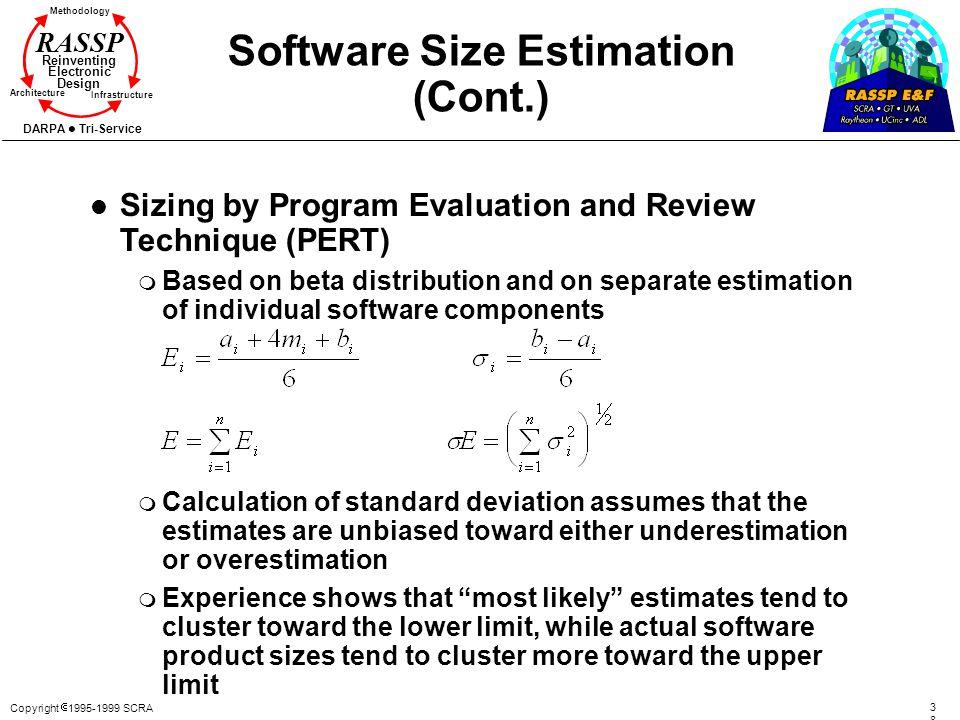 Copyright 1995-1999 SCRA 3838 Methodology Reinventing Electronic Design Architecture Infrastructure DARPA Tri-Service RASSP Software Size Estimation (