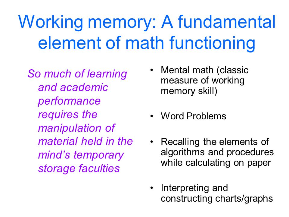 42 How Large is the Childs Working Memory Bucket? Case 1: Rachel RecallsitallCase 2: Nicky Normal Case 3: Frankie Forgetaboutit algorithm fact directi