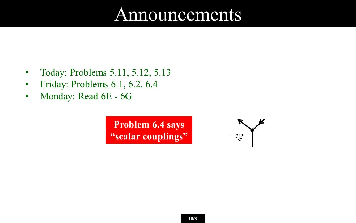 Questions from the Reading Quiz I m still confused on the whole pseudoscalar vs scalar thing.