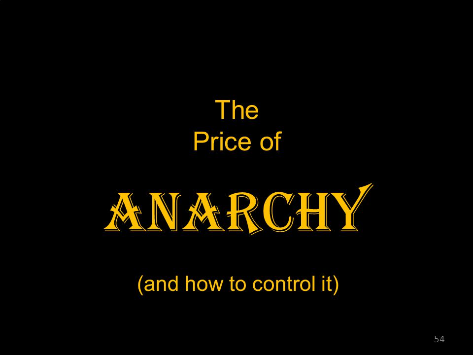 The Price of Anarchy (and how to control it) 54