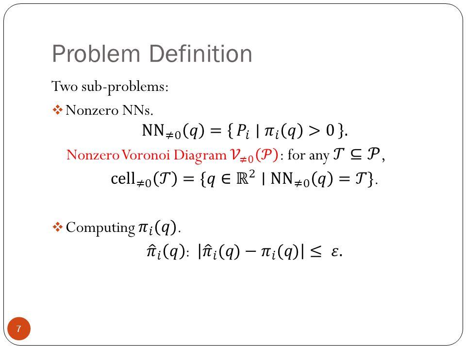 Problem Definition 7