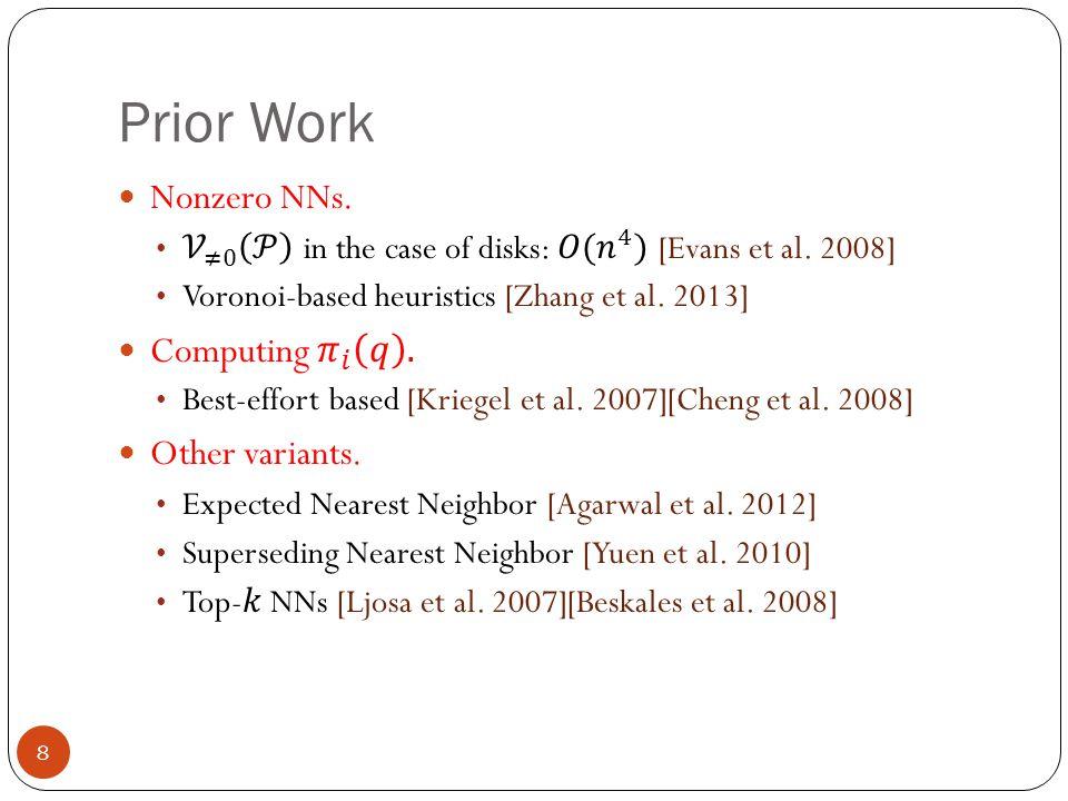 Prior Work 8