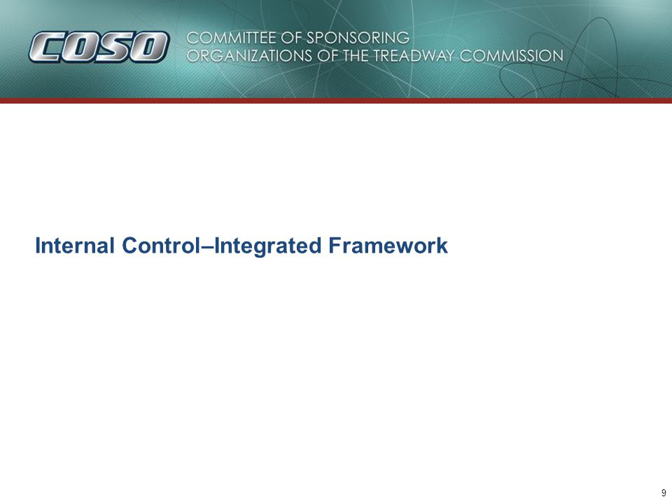 9 Internal Control–Integrated Framework