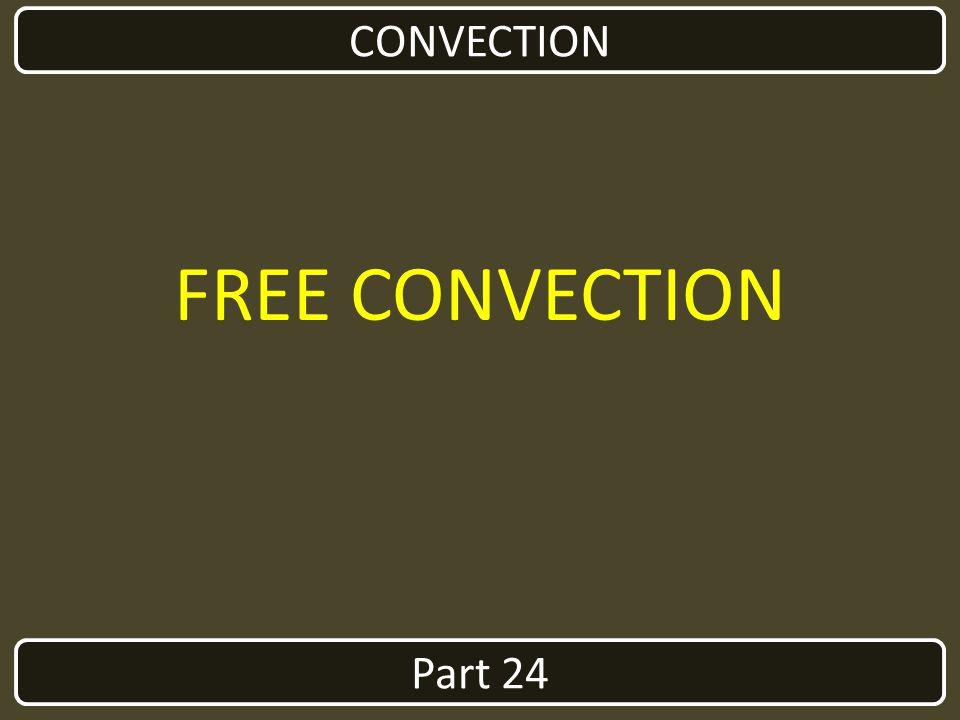 Part 24 CONVECTION FREE CONVECTION