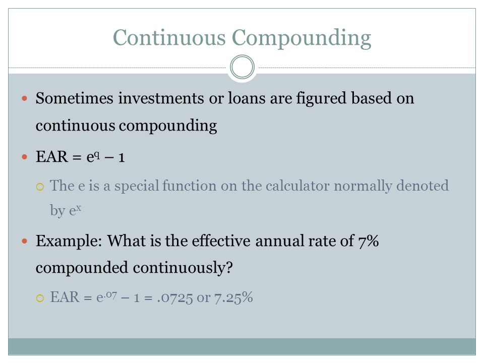 Computing EARs - Example Suppose you can earn 1% per month on $1 invested today.