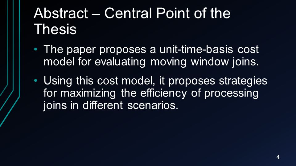 Abstract – Central Point of the Thesis The paper proposes a unit-time-basis cost model for evaluating moving window joins.