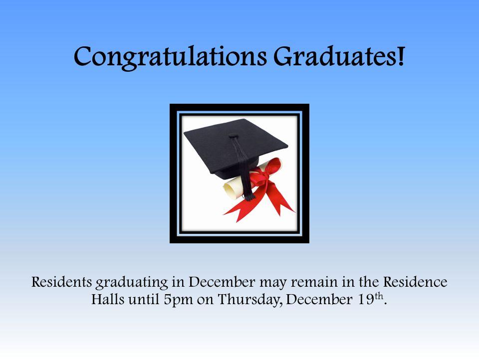 Congratulations Graduates.