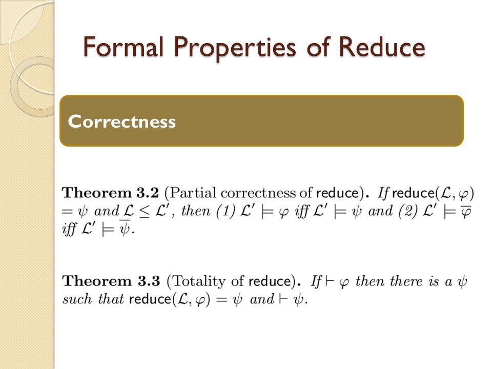 Formal Properties of Reduce Correctness