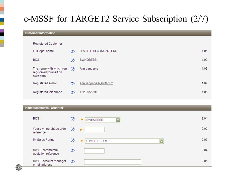 e-MSSF for TARGET2 Service Subscription (2/7)